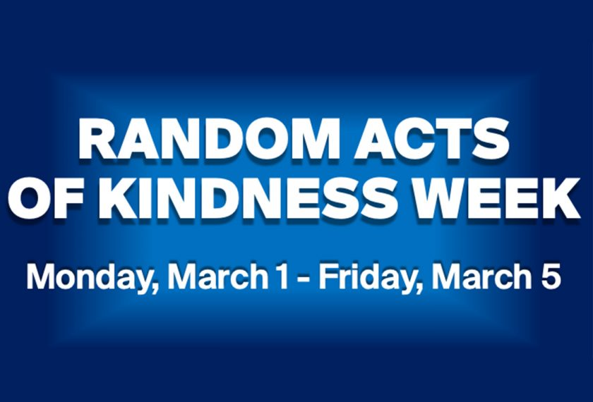 Random Acts of Kindness Week will be from March 1 - March 5, 2021. This graphic depicts that.